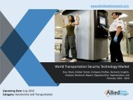 Transportation Security Technology Market Trends, Growth, Demand, Analysis, Opportunities and Forecasts 2014 -2020