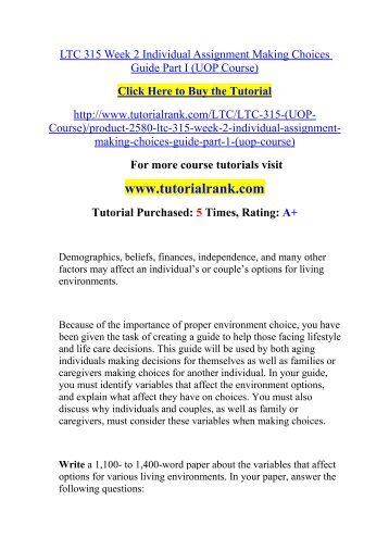 LTC 315 Week 2 Individual Assignment Making Choices Guide Part I (UOP Course)/TutorialRank