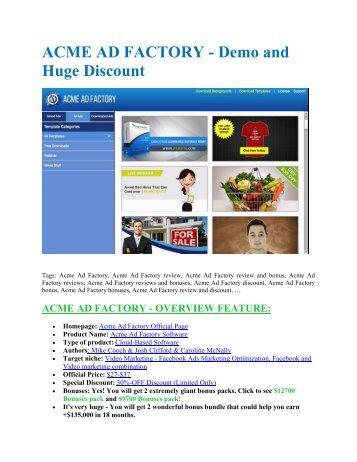 Acme Ad Factory review and (SECRET) $13600 bonus