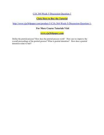 CJA 364 Week 5 Discussion Question 1/ cja364paperdotcom