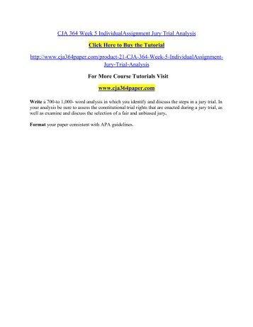 CJA 364 Week 5 IndividualAssignment Jury Trial Analysis/ cja364paperdotcom