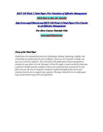 MGT 330 Week 5 Final Paper Five Functions of Effective Management/MGT330nerddotcom