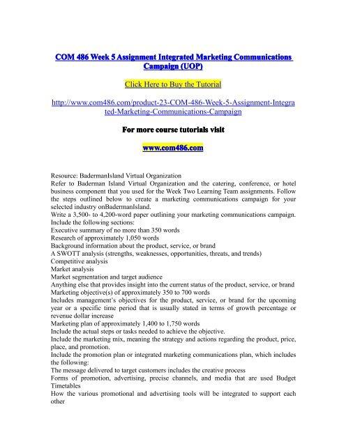COM 486 Week 5 Assignment Integrated Marketing Communications Campaign (UOP) / com486dotcom