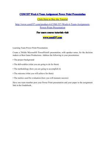 COM 537 Week 6 Team Assignment Power Point Presentation / com537dotcom