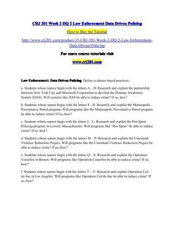 CRJ 201 Week 2 DQ 2 Law Enforcement Data Driven Policing / crj201dotcom