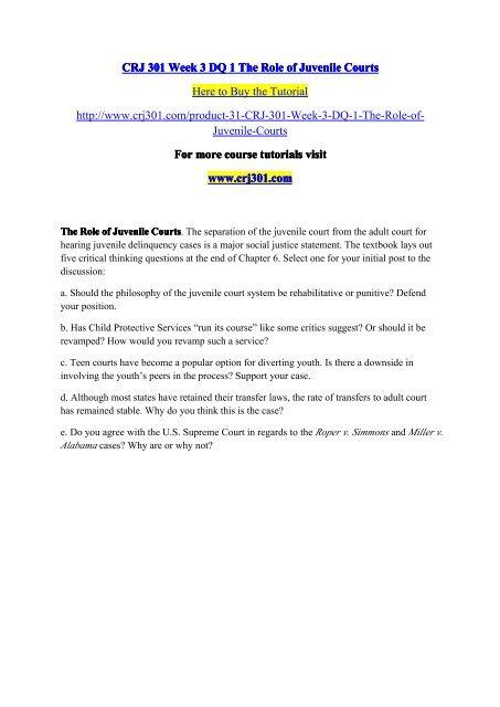 CRJ 301 Week 3 DQ 1 The Role of Juvenile Courts / crj301dotcom