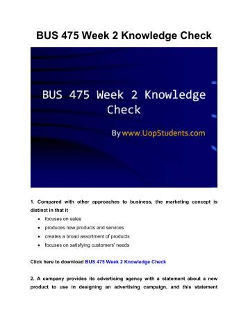 bus 475 week 2 knowledge check Uop e help is one of the biggest education portals for bus 475 online courses get an advance test papers of bus 475 with tutorial for uop students  bus 475 week.