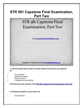 str 581 final exams essay Str 581 final exam university of phoenix final exams study guide 1 consists of people, equipment, and procedures to gather, sort, analyze, evaluate, and.