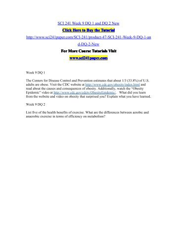 SCI 241 Week 9 DQ 1 and DQ 2 New/SCI241paperdotcom