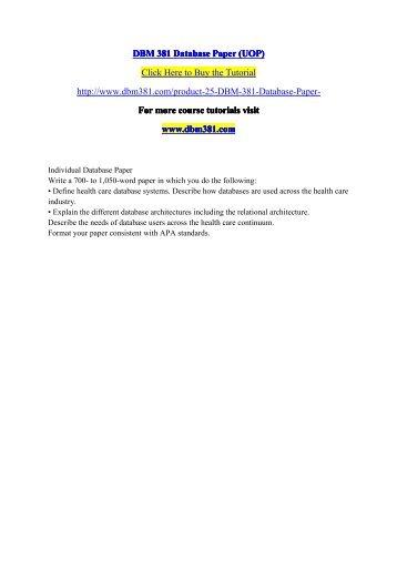 DBM 381 Database Paper (UOP) / dbm381dotcom