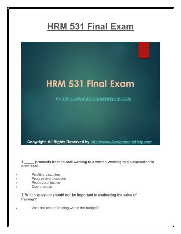 hrm 531 final exam new 2014 Study flashcards on hrm 531 final exam at cramcom quickly memorize the terms, phrases and much more cramcom makes it easy to get the grade you want.