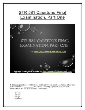 str581 str 581 final exam part 2 What's inside the str581 answers study guide final exam set 1  str 581 final exam answers  str 581 capstone set 2 preview 1.