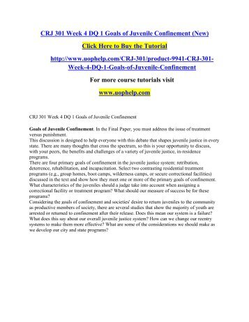 CRJ 301 Week 4 DQ 1 Goals of Juvenile Confinement (New)