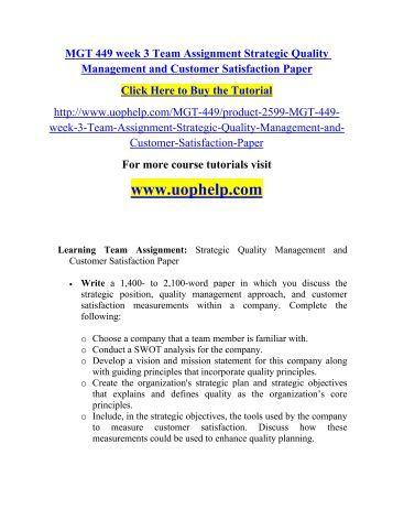 strategic quality management Quality management is a process for ensuring that all the activities necessary to design,  to accomplish their mission and achieve their strategic directions,.