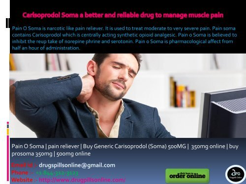 Carisoprodol Soma a better and reliable drug to manage muscle pain