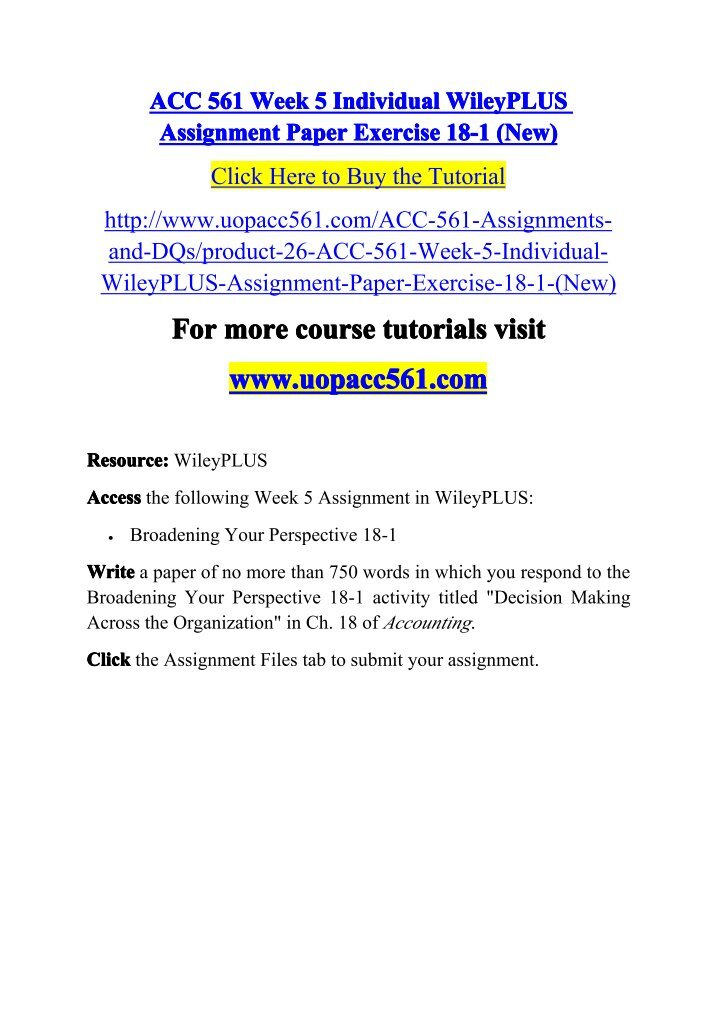 acc 561 new week 4 wileyplus Acc 561 lst week 4 wileyplus assignment paper exercise 17-2xlsx description reviews (2) accessthe following week 4 reading, linked to this assignment: broadening your perspective 17-2 complete the broadening your perspective 17-2 activity titled managerial perspective in ch 17 of accounting.