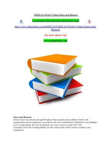 OMM 618 Week 5 Paper Stress and Burnout/indigohelp