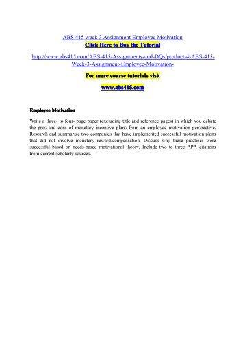 ABS 415 Week 3 Assignment Employee Motivation / abs415dotcom