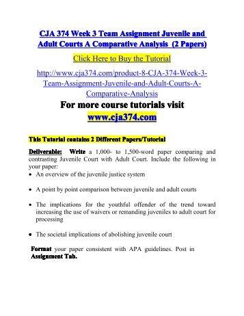 CJA 374 Week 3 Team Assignment Juvenil-cja374dotcom