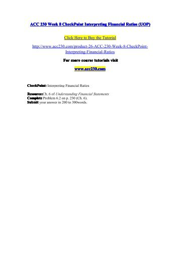 ACC 230 Week 8 CheckPoint Interpreting Financial Ratios / acc230dotcom