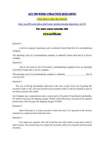 ACC 290 WEEK 4 PRACTICE QUIZ (NEW) /  acc290dotcom