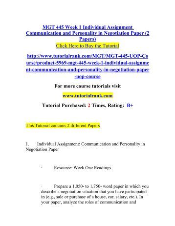 mgt 445 week 1 individual assignment Mgt 445 entire course for more course tutorials visit wwwuophelpcom mgt 445 week 1 individual assignment communication and personality in negotiation.
