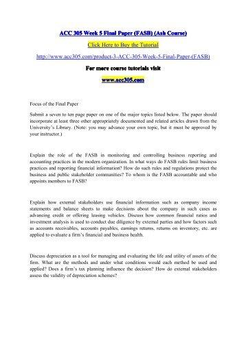 ACC 305 Week 5 Final Paper (FASB) (Ash Course) / acc305dotcom