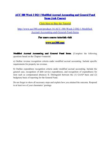 ACC 380 Week 2 DQ 1 Modified Accrual Accounting and General Fund Items (Ash Course) / acc380dotcom