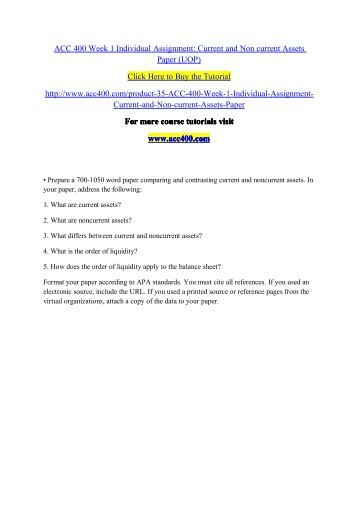 ACC 400 Week 1 Individual Assignment Current and Non current Assets Paper (UOP) / acc400dotcom