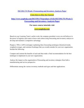 ISCOM 374 Week 3 Forecasting and Inventory Analysis Paper/uohelp