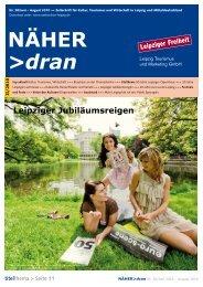 Download NÄHER dran, Nr. 28 / Juni 2010 - Leipzig Tourismus und ...