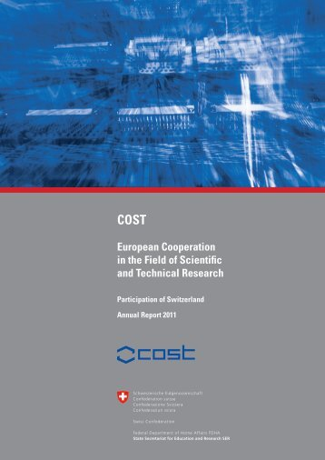 COST European Cooperation in the Field of Scientific and Technical ...