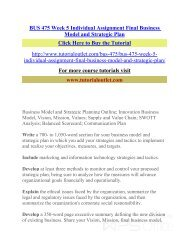 BUS 475 Week 5 Individual Assignment Final Business Model and Strategic Plan /Tutorialoutlet
