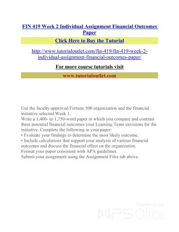 FIN 419 Week 2 Individual Assignment Financial Outcomes Paper /Tutorialoutlet