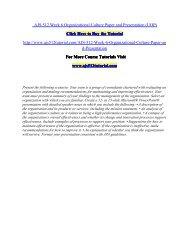 AJS 512 Week 6 Organizational Culture Paper and Presentation/ ajs512tutorialdotcom