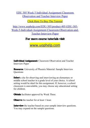 edu 301 observation and interview Edu 301 week 5 field experience and interview worksheet resources: university of phoenix materials: field experience and interview observation and interview worksheet.