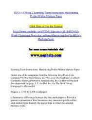 ECO 415 Week 2 Learning Team Instructions Maximizing Profits Within Markets Paper/UOPHELP