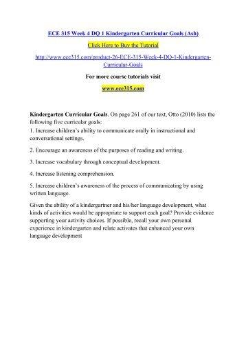 ECE 315 Week 4 DQ 1 Kindergarten Curricular Goals (Ash)