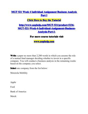 individual business analysis part i For more course tutorials visit wwwuophelpcom continue your business analysis using the company you selected in week four write a.