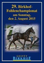 29. Birkhof-Fohlenchampionat am 2. August 2015