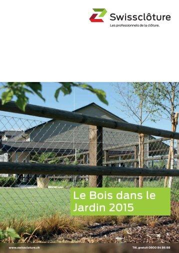 Swisscloture - Le charme du bois dans votre jardin 2015