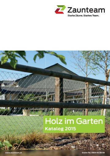 Zaun Katalog Holz im Garten 2015 Zaunteam