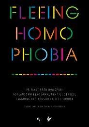 på flykt från homofobi asylansökningar anknutna till sexuell läggning ...