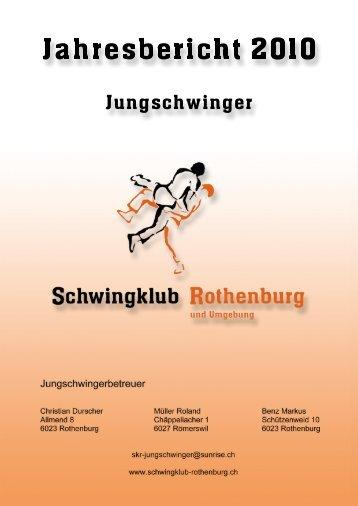 Jahresbericht 2010 - Schwingklub Rothenburg
