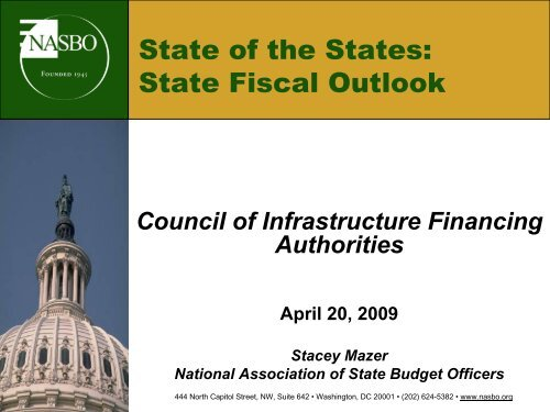Fiscal State of the States - Council of Infrastructure Financing ...