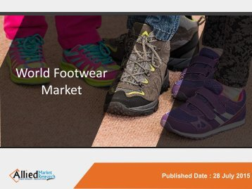 World Footwear - Market Opportunities and Forecasts, 2014 - 2020.pdf