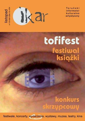 tu można pobrać Ikara z listopada 2007 r. (w formacie pdf) - Toruń