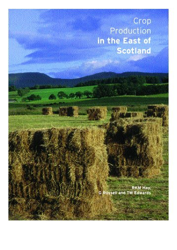 Crop Production in the East of Scotland - SASA