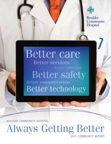 Better care Better care - Boulder Community Hospital