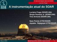 A instrumentação atual do SOAR